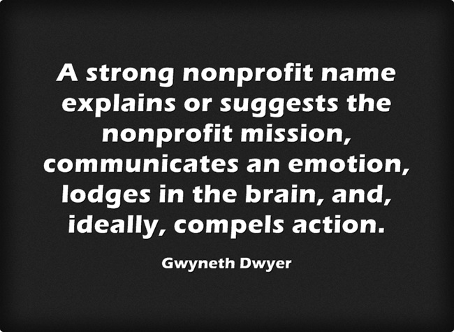 Naming a nonprofit organization: Q&A with Gwyneth Dwyer